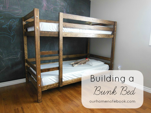 Building A Bunk Bed | Our Home Notebook