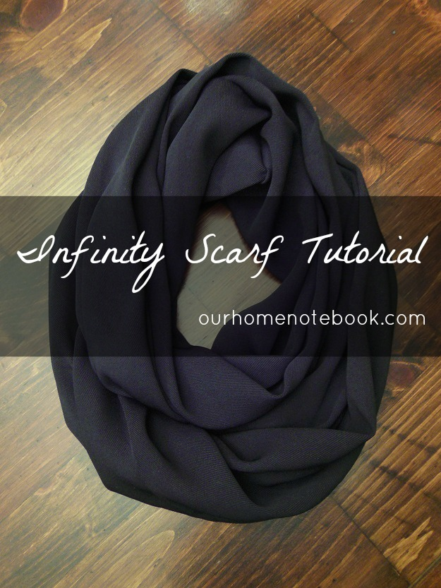 Infinity Scarf Tutorial from Our Home Notebook