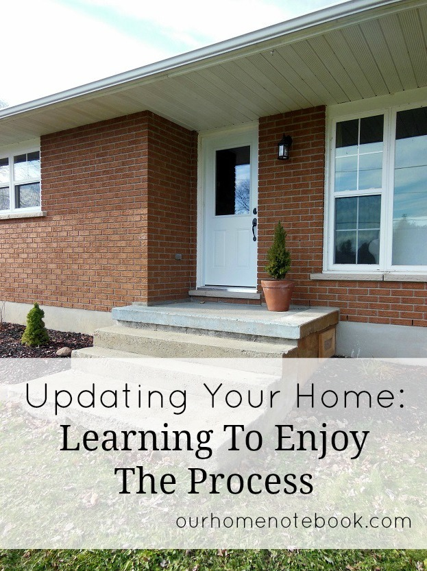 Updating Your Home - Learning to Enjoy the Process