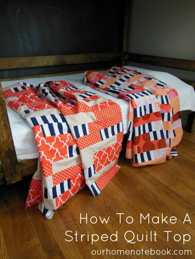 How To Make A Striped Quilt Top from Our Home Notebook
